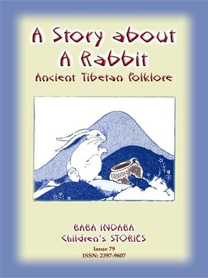 cover image of A STORY ABOUT a RABBIT--An Ancient Tibetan tale